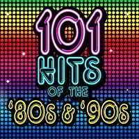 101 Hits of the 80s & 90s