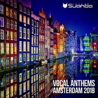 Vocal Anthems Amsterdam