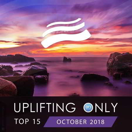 Uplifting Only Top 15: October