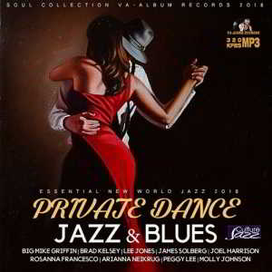 Private Dance: Jazz & Blues