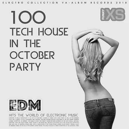 100 Tech House In The October Party