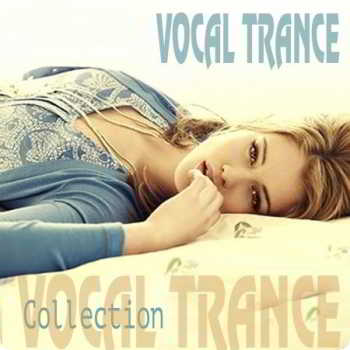 Vocal Trance Collection Vol. 001-003