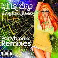 Partybreaks and Remixes - All In One September 004