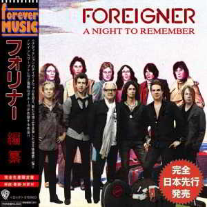 Foreigner - A Night to Remember (Compilation)