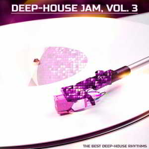 Deep-House Jam Vol.3 [The Best Deep-House]