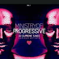 Ministry of Progressive (50 Supreme Tunes) Vol.2