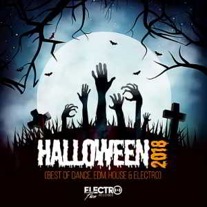 Halloween 2018 (Best Of Dance, EDM, House & Electro)