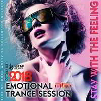 Stay With The Feeling: Emotional Trance