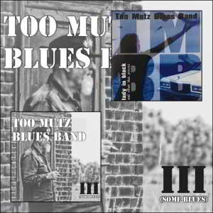 Too Mutz Blues Band - Collection 2CD