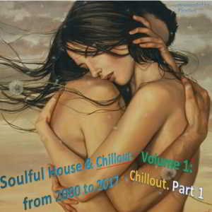 Soulful House & Chillout from 2000 to 2017 [Re-compiled by Firstlast] (2018) торрент
