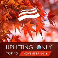 Uplifting Only Top 15: November