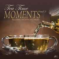 Tea Time Moments Vol.2 [Relaxing Smooth Jazz Music]