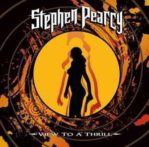 Stephen Pearcy (ex-Ratt) - View To A Thrill