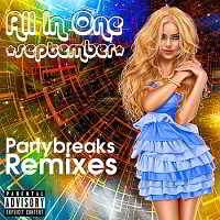 Partybreaks and Remixes - All In One September 006
