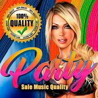 Party Sale Music Quality