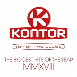 Kontor Top Of The Clubs: The Biggest Hits Of The Year MMXVIII [3CD]