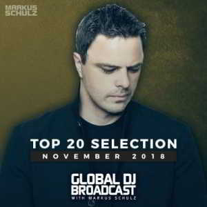 Markus Schulz - Global DJ Broadcast: Top 20 November