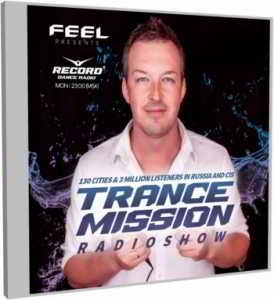 DJ Feel - TranceMission [Roman Messer Guest Mix]