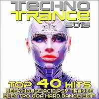 Techno Trance 2019: Top 40 Hits