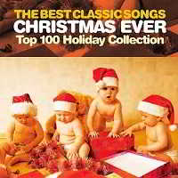 The Best Classic Songs Christmas Ever - Top 100 Holiday Collection