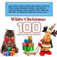 White Christmas 100 Legendary Songs Original Versions