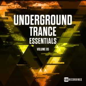 Underground Trance Essentials Vol.05