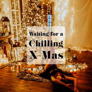 Waiting For A Chilling X-Mas