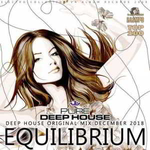 Equilibrium: Pure Deep House