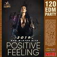 Positive Feeling: EDM Party