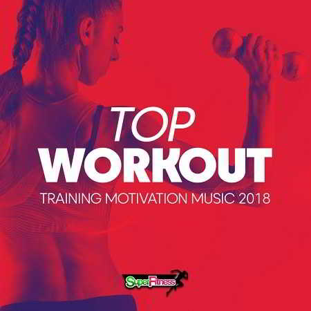 Top Workout: Training Motivation Music