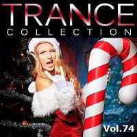 Trance Collection Vol.74