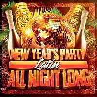 New Year's Party All Night Long [Latin Edition]