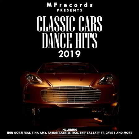 Classic Car Dance Hits 2019