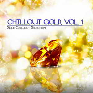 Chillout Gold Vol.1 [Gold Chillout Selection]