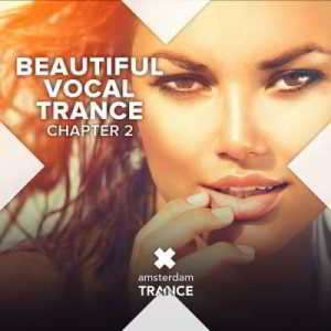 Beautiful Vocal Trance - Chapter 2