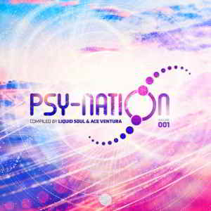 Psy-Nation Volume 001 [Compiled by Liquid Soul & Ace Ventura]