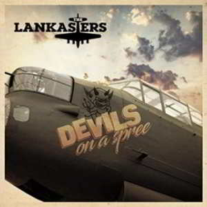 The Lankasters - Devils On A Spree