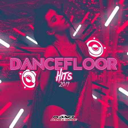 Dancefloor Hits 2019 (2019) торрент