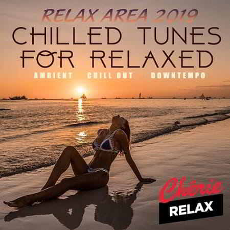 Chilled Tunes For Relaxed