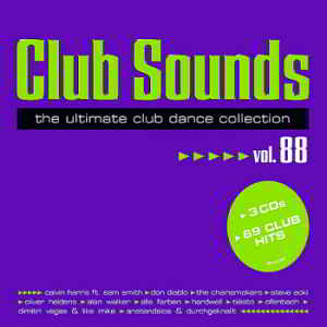 Club Sounds Vol.88 [The Ultimate Club Dance Collection]