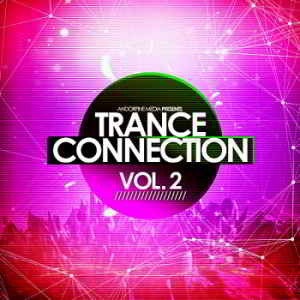 Trance Connection Vol.2 [Andorfine Records]