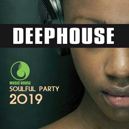 Deep House: Soulful Party