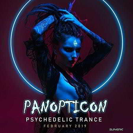 Panopticon: Psychedelic Trance
