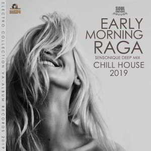 Early Morning Raga: Chill House Music