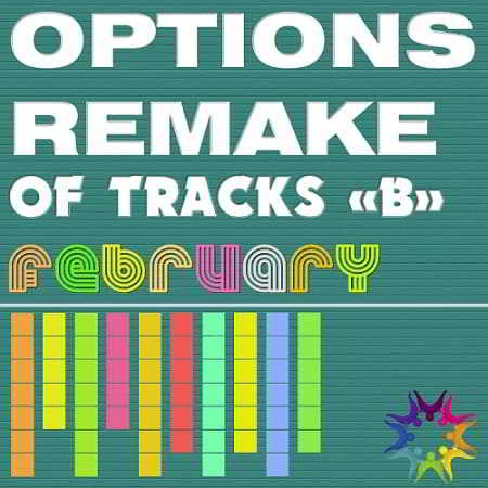 Options Remake Of Tracks February -B-