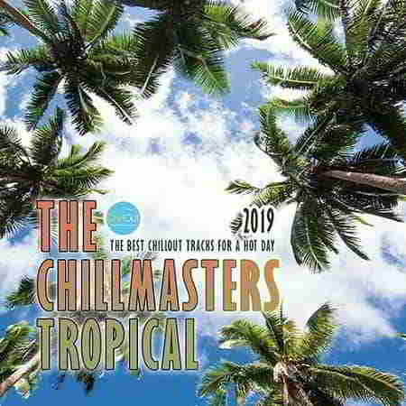 The Chillmasters Tropical
