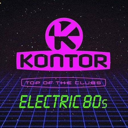 Kontor Top Of The Clubs Electric 80s [3CD]