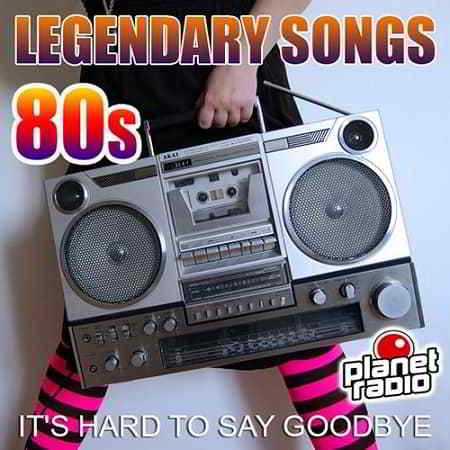 Legendary Songs 80s
