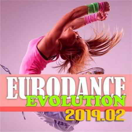 Eurodance Evolution 2019.02