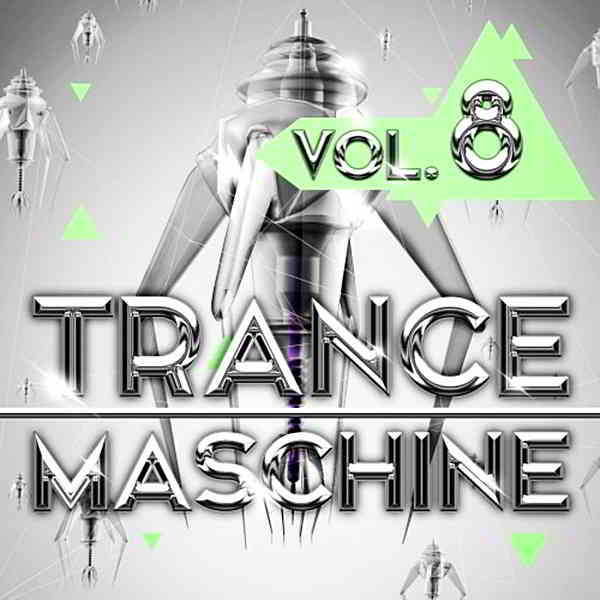 Trance Maschine Vol.8 [Andorfine Records]